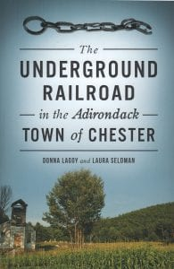Underground Railroad in the town of chester by donna lagoy