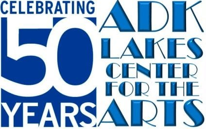 adk lakes center for the arts 50 years