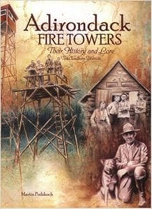 The Adirondack Fire Towers: Their History and Lore, The Southern Districts