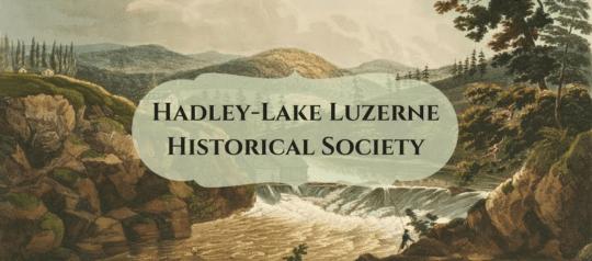 hadley luzerne historical society