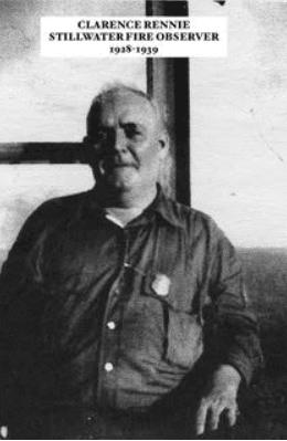 Clarence Rennie Stillwater Fire Observer 1928-1939