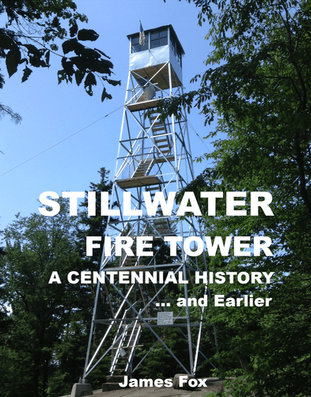 Stillwater Fire Tower A Centennial History