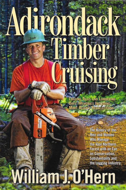 Adirondack Timber Cruising by William J O'Hern